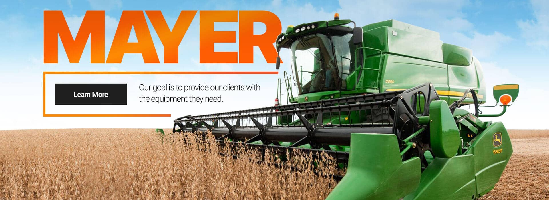 Mayer Agri Equipment - Read more About Us